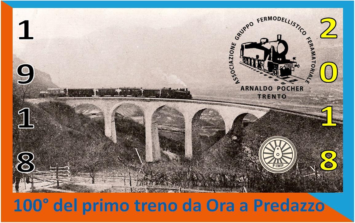 100° Anniversario della ferrovia Ora-Predazzo